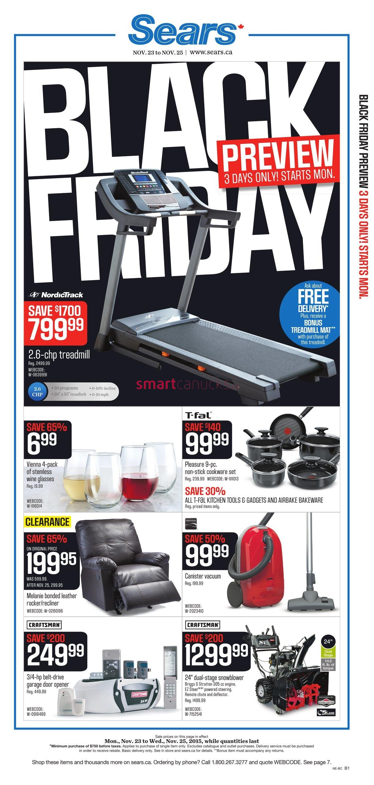 Ad Scan: We received the page Sears Canada Black Friday ad scan on October 6. This is around the same day that we traditionally receive it, which is much earlier than American stores. Please remember, this is a Canadian Black Friday ad, so the sale actually takes place in early October.5/5(1).