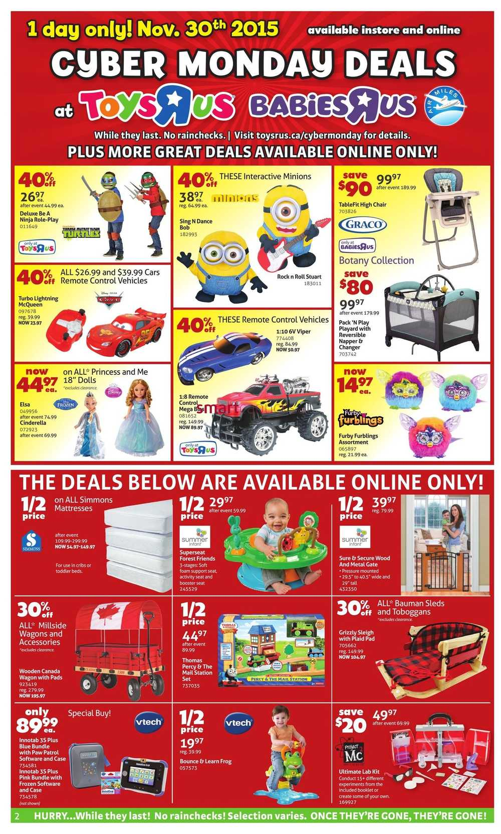 "Toys""R""Us is the place to go for Cyber Monday Deals While the holidays are not all about receiving, it is sure nice to have a list of gifts the kids are interested in and ."