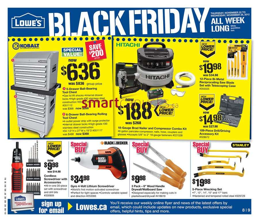 We posted the Lowe's Black Friday ad on November 14 this year. As usual, the ad is more of a Thanksgiving week ad with prices starting on November